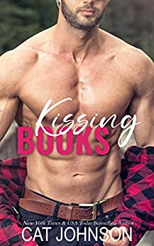 Kissing Books: An Opposites Attract Romantic Comedy (Small Town Secrets) by [Cat Johnson]