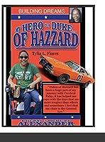My Hero Is a Duke... of Hazzard (Building Dreams)