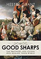 The Good Sharps: The Brothers and Sisters Who Remade Their World