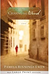 Chasing the Wind (Large Print Trade Paper): A Novel Paperback