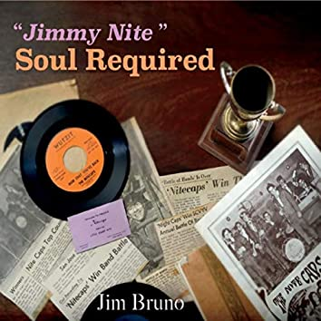 """""""Jimmynite"""" Soul Required"""