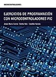 Ejercicios de programación con microcontroladores PIC...