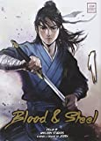 Blood & Steel, Tome 1