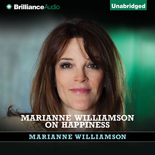 Marianne Williamson on Happiness audiobook cover art