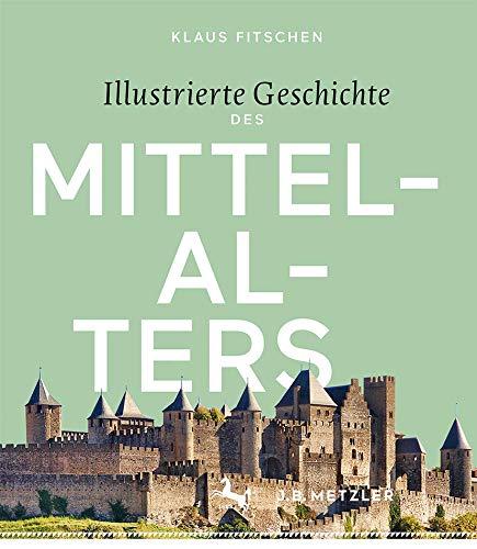 Illustrierte Geschichte des Mittelalters