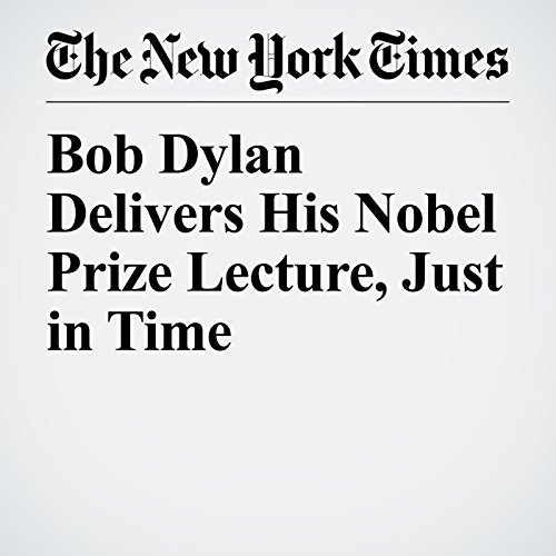 Bob Dylan Delivers His Nobel Prize Lecture, Just in Time audiobook cover art