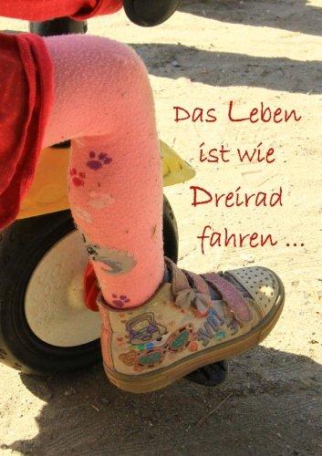 """Notizbuch / Tagebuch - DIN A5 \""""Das Leben ist wie Dreirad fahren ...\"""": liniert"""