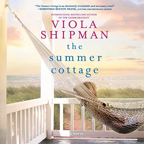 The Summer Cottage                   By:                                                                                                                                 Viola Shipman                               Narrated by:                                                                                                                                 Tanya Eby                      Length: 8 hrs and 56 mins     17 ratings     Overall 4.6