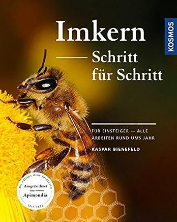 Ikern Schritt für Schritt Für Einsteiger alle Arbeiten rund us JahrKaspar Bienefeld