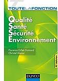 Toute la fonction QSSE - Qualité-Santé-Sécurité-Environnement - 2e éd.-