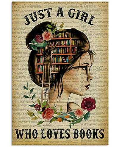 Just A Girl Who Loves Books Poster …