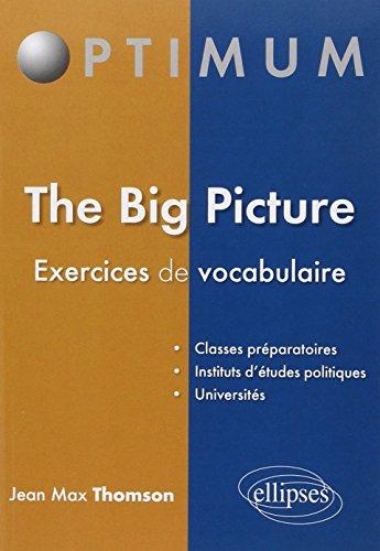 The Big Picture Exercices De Vocabulaire