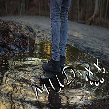 Mud (Mastered)