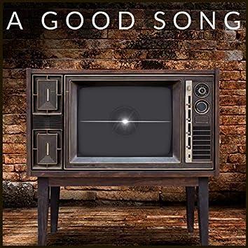 A Good Song