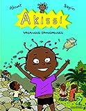 Akissi, 3:Akissi - Vacances dangereuses