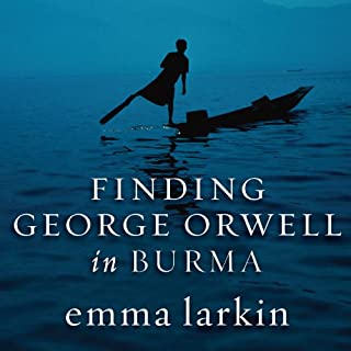 Finding George Orwell in Burma audiobook cover art