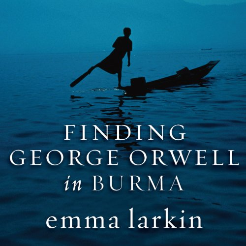 Finding George Orwell in Burma cover art
