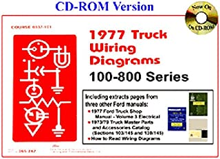 COMPLETE & UNABRIDGED 1977 FORD TRUCKS, PICKUPS & VANS WIRING DIAGRAMS - Covers F100_F150_F250_F350_F400_F500, F100 thur F800 series