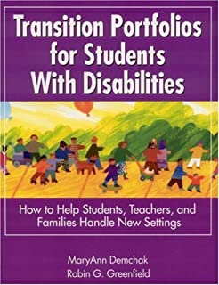 By Mary Ann Demchak - Transition Portfolios for Students with Disabilities: How to Help Students,Teachers,and Families Handle New Settings: 1st (first) Edition
