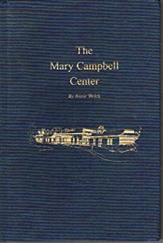 Hardcover The Mary Campbell Center Book