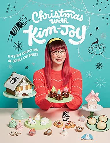 Christmas with Kim-Joy: A Festive Collection of Edible Cuteness (English Edition)