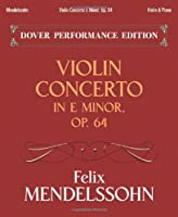 Violin Concerto in E Minor, Op. 64: with Separate Violin Part (Dover Chamber Music Scores)