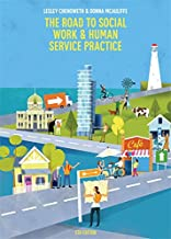 The Road to Social Work and Human Service Practice with Student Resource Access 12 Months