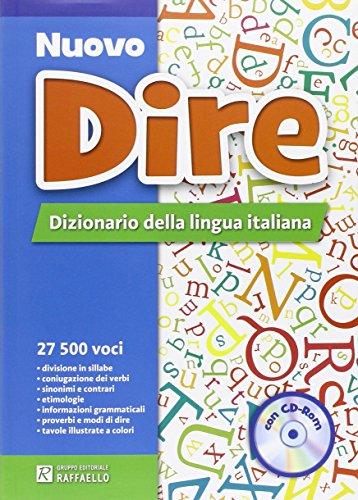 Nuovo dire. Dizionario della lingua italiana. Con CD-ROM