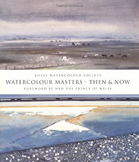 Watercolour Masters Then & Now