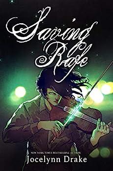 Saving Rafe (Lords of Discord Book 2) by [Jocelynn Drake]