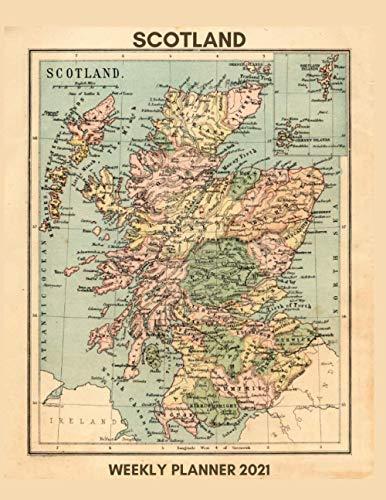 Scotland Weekly Planner 2021: Scotland Pride Gift Idea For Patriotic Men & Women | Unique Scots Love Secret Santa Christmas Stocking Filler Present ... Planner 2021 Diary Agenda | Appointment Book
