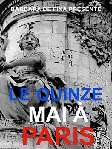 Le quinze Mai à Paris