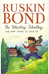 The Whistling Schoolboy and Other Stories of School Life Kindle Edition