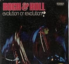 rock & roll, evolution or revolution? LP