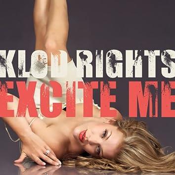 Excite Me