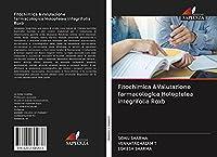 Fitochimica &Valutazione farmacologica Holoptelea integrifolia Roxb