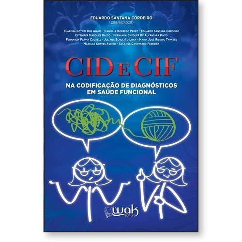 Cid E Cif Na Codificação De Diagnósticos Em Saúde Funcional