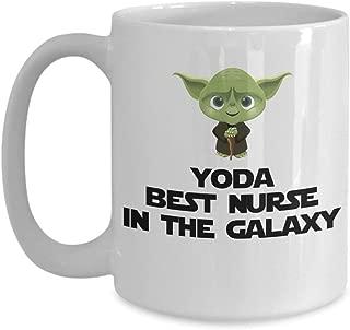 Yoda Best Nurse In The Galaxy Funny Coffee Mug Gift For Nurse Nurse Birthday Gift
