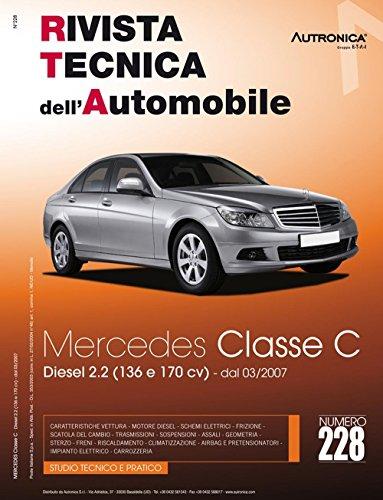 Mercedes Classe C (W204) C200 e C220 CDi (Rivista tecnica dell'automobile)