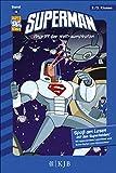 Superman: Angriff der Weltraumpiraten: Fischer. Nur für Jungs