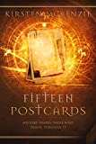 Fifteen Postcards: A time travel mystery (The Old Curiosity Shop Book 1)