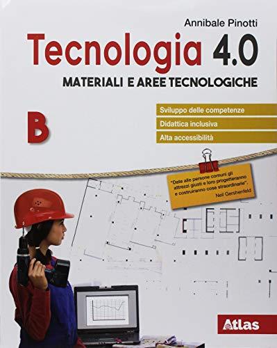 Tecnologia 4.0. Disegno, materiali, laboratorio, coding. Per la Scuola media. Con ebook. Con espansione online