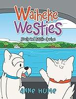Waiheke Westies: Jock and Lassie Arrive