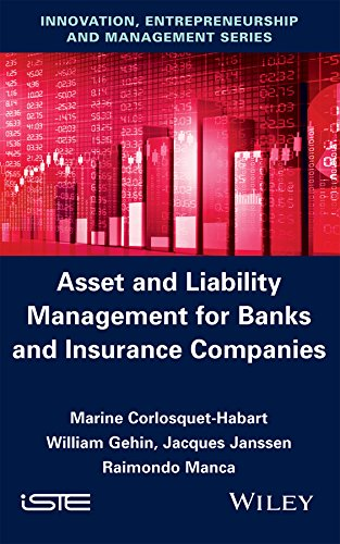 Asset and Liability Management for Banks and Insurance Companies (English Edition)