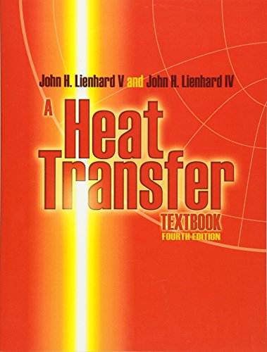 Download A Heat Transfer Textbook: Fourth Edition (Dover Civil and Mechanical Engineering) 0486479315