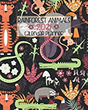 Rainforest Animals 2021 Calendar Planner: Cute Jungle Animal | Personal January through December 2021 Monthly And Weekly Planner