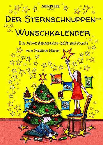 Der Sternschnuppen-Wunschkalender: Ein Adventskalender-Mitmachbuch