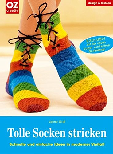 Tolle Socken stricken: Schnelle und einfache Ideen in moderner Vielfalt (design & fashion)