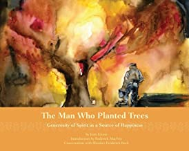 The Man Who Planted Trees: Generosity of Spirit as a Source of Happiness