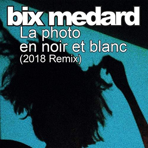 La photo en noir et blanc (Remix)